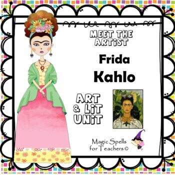 Frida Kahlo - Meet the Artist - Artist of the Month - Mini Unit Printables