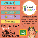 Frida Kahlo Spanish Google Classroom Banners/Headers
