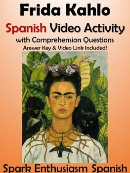 Frida Kahlo Spanish Video Activity - Biography