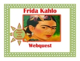 Frida Kahlo Webquest and Student Activities