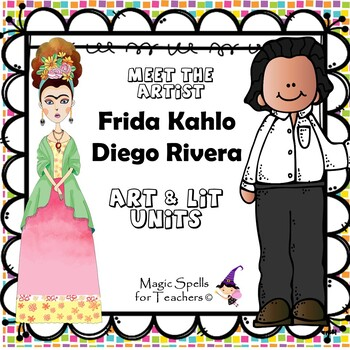 Frida Kahlo and Diego Rivera - Famous Artists Art Unit - Artist Biography BUNDLE
