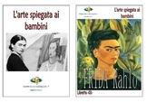 Frida Kahlo spiegata ai bambini libretto da scaricare per la scuola primaria