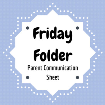 Friday Folder Parent Communication Sheet