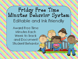 Friday Free Time Minutes Behavior System Editable and Printer Friendly