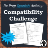 Friday Fun Day or No Prep Sub Plan Spanish Compatibility Challenge