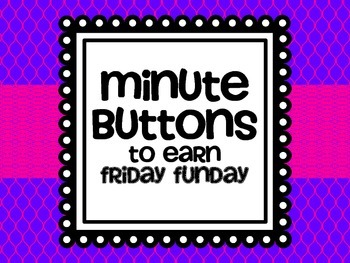 Friday Funday Minute Buttons