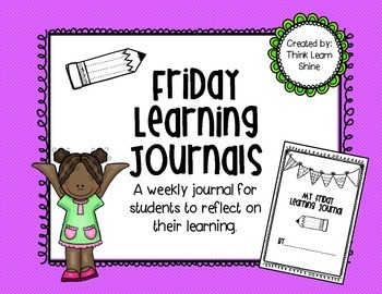 Friday Learning Journals