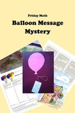 Friday Math - Balloon Message Mystery for Upper Elementary GATE
