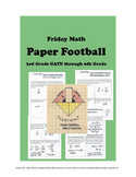 Friday Math - PAPER FOOTBALL - 3rd GATE through 6th Grade, 3 Levels of Challenge