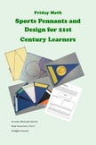 Friday Math -- Sports Pennants Geometry Design for 21st Century Learners