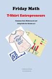 Friday Math -- T-shirt Entrepreneurs