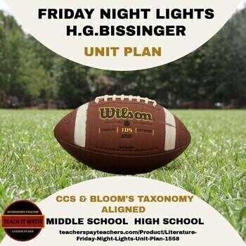 Literature - Friday Night Lights Unit Plan