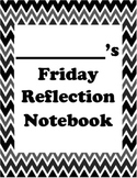 Friday Reflection Notebook *editable*