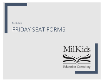 Friday Seat Forms: Track student seat requests for data