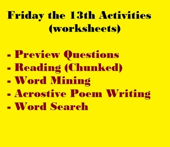 Friday the 13th Activities (worksheets) --  chunked reading, writing, etc.