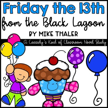 Friday the 13th from the Black Lagoon Novel Study and Writing Activity