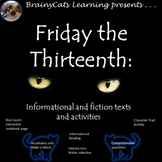 Friday the Thirteenth: Literary and Informational texts for Friday the 13th
