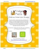 Fridge Facts {Native American Study}