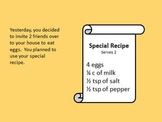 Fried Eggs and Friends: Recipe Measurements and Fractions