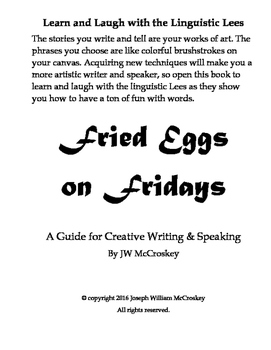 Fried Eggs on Fridays, A Guide for Creative Writing and Speaking