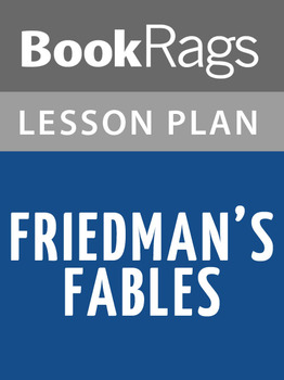 Friedman's Fables Lesson Plans