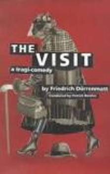 Friedrich Durrenmatt's The Visit- Modified Unit Plan