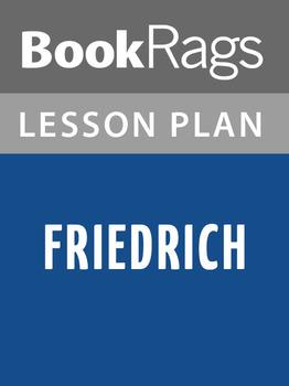 Friedrich Lesson Plans
