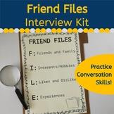 Friend Files Interview Kit