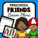 Friend Theme Preschool Lesson Plans -Valentine's Day Activities