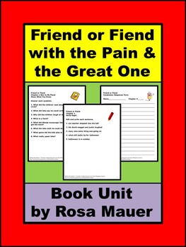 Friend or Fiend with the Pain and the Great One Book Unit
