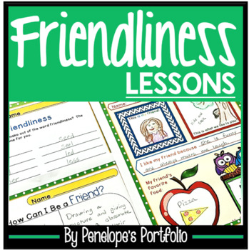 FRIENDLINESS Character Education Packet