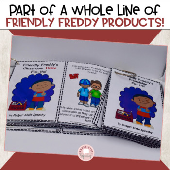 Friendly Freddy's Classroom Voice Fix-its:  Social Skills!