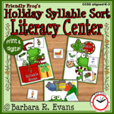 SYLLABLE SORT: Friendly Frog's Holiday Literacy Center