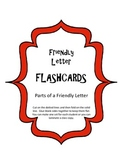Friendly Letter Flashcards.  Wring a Friendly letter. Part