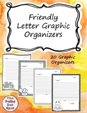 Friendly Letter Graphic Organizers
