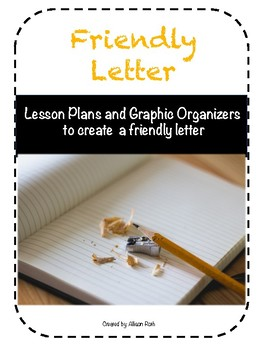 Friendly Letter Lesson Plans and Graphic Organizers