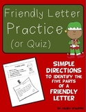 Friendly Letter Practice or Quiz