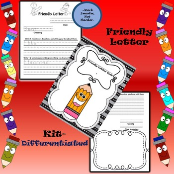 Friendly Letter Writing Kit-Differentiated