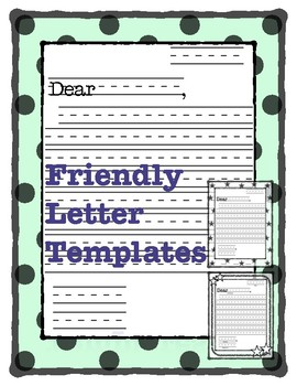 Friendly Letter Templates By First Grade Fundamentals Tpt