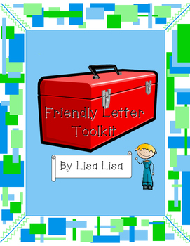Friendly Letter Toolkit