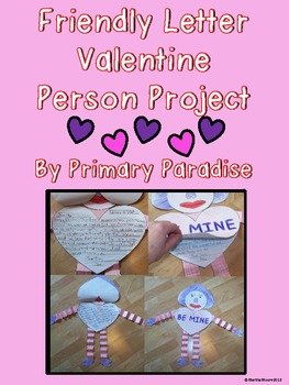 Valentine Project: Friendly Letter Person