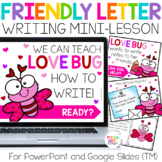 Friendly Letter Writing Activities for PowerPoint & Google (TM)