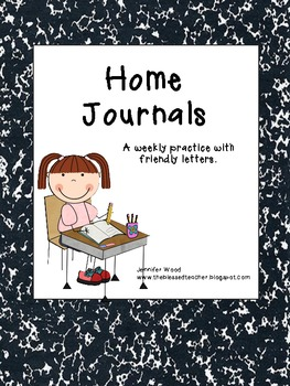 Friendly Letters...Weekly Home Journals