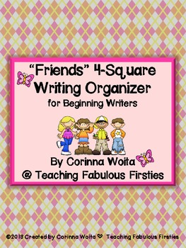 Friends 4-Square Writing Organizer *FREEBIE* for Beginning Writers