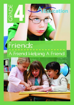 Friends - A Friend Helping A Friend - Grade 4