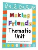 Friends - A Theme Unit for Kindergarten on Making Friends