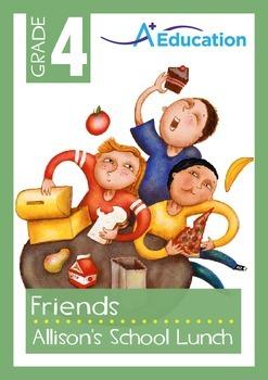 Friends - Allison's School Lunch - Grade 4
