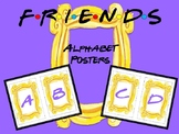 Friends Alphabet Posters