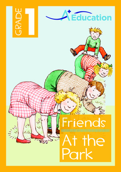 Friends - At the Park - Grade 1