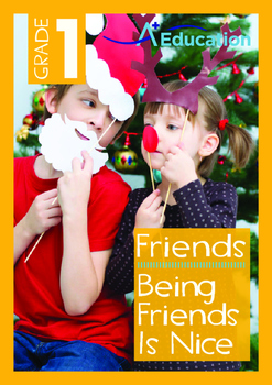 Friends - Being Friends Is Nice - Grade 1